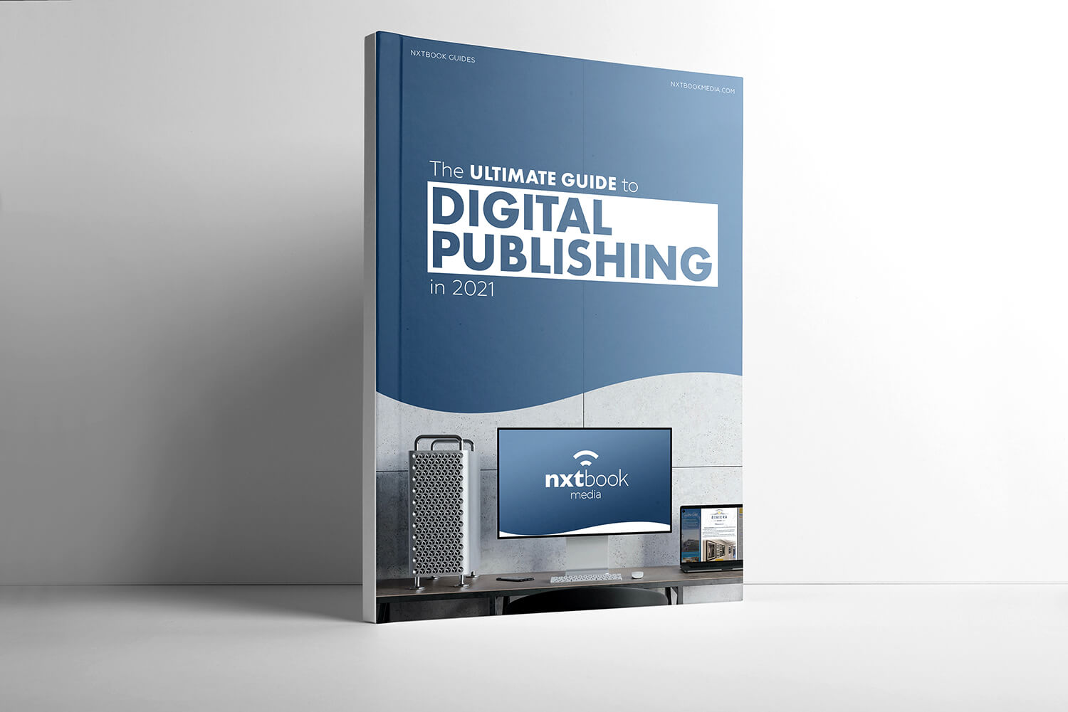 The Ultimate Guide to Digital Publishing in 2021